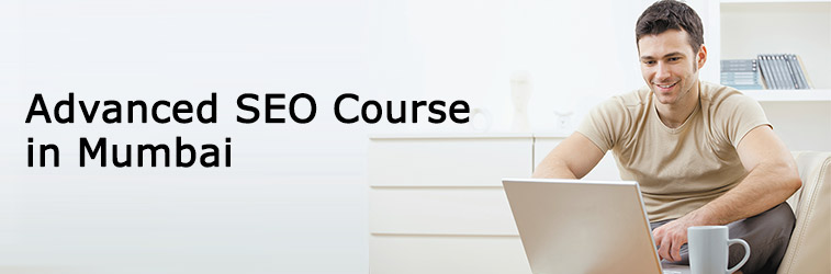 Advance SEO Course in Mumbai