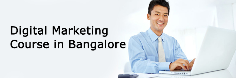 Digital Marketing Course in Banglore