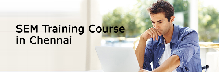 SEM Training Course in Chennai