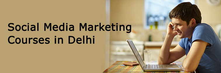 Social Media Marketing Courses in Delhi