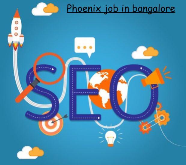 Phoenix job in banglore