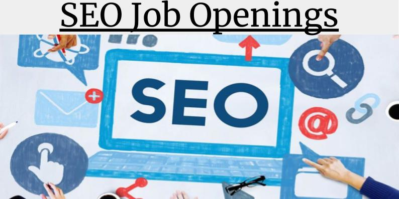 SEO Job Openings