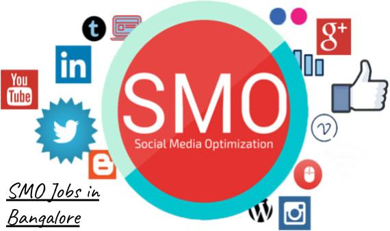 SMO Jobs in Bangalore