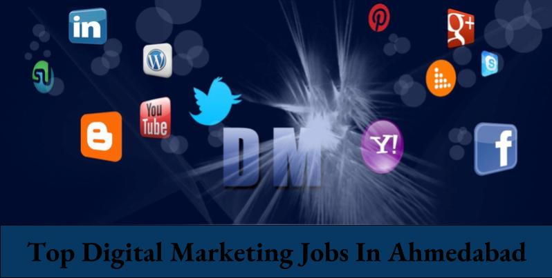 Top Digital Marketing Jobs In Ahmedabad