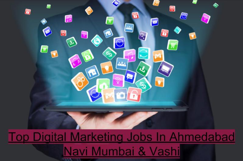 Top Digital Marketing Jobs in Navi Mumbai & Vashi