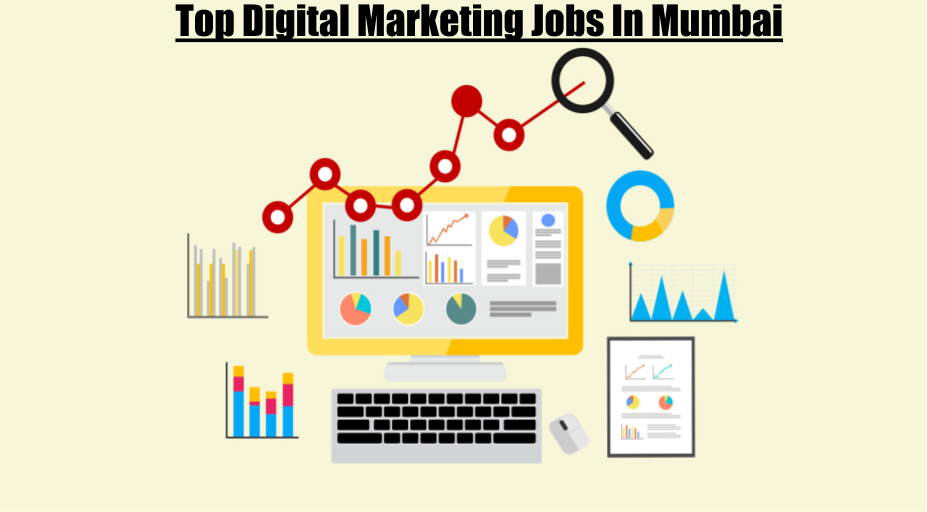 Top Digital marketing Jobs in Mumbai