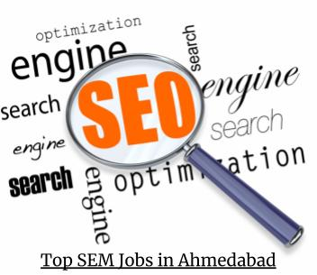 Top SEM Jobs in Ahmedabad