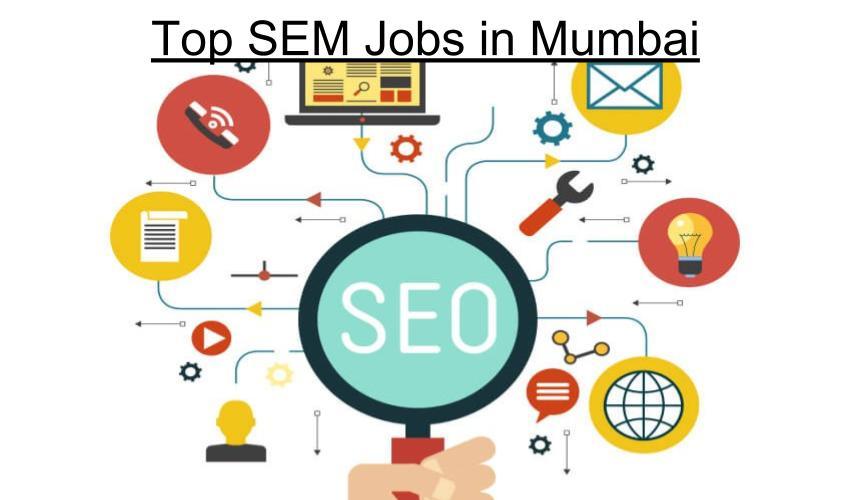Top SEM Jobs in Mumbai