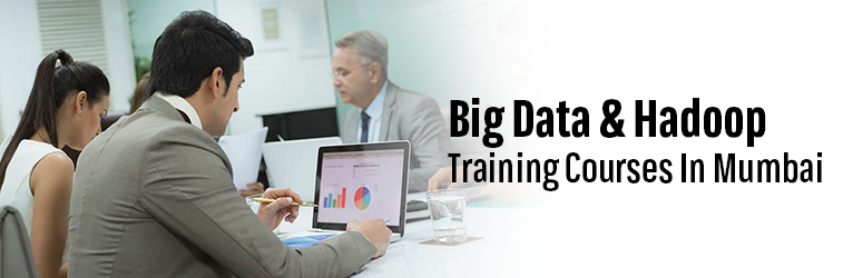 Big Data and Hadoop Training Course in Mumbai
