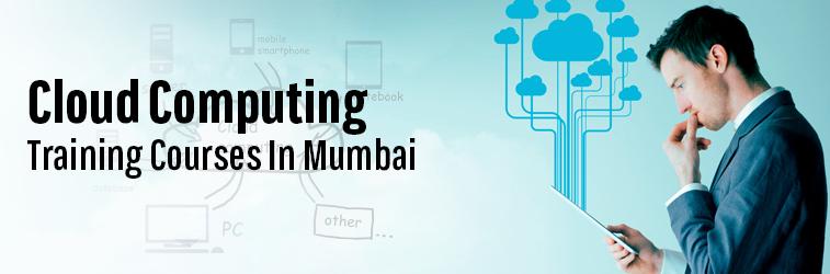 Cloud Computing Training Course in Mumbai