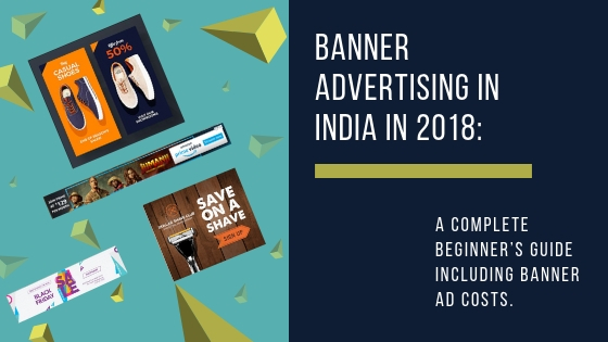 Banner Advertising in India in 2018