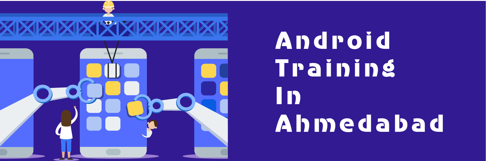 Android Training in Ahemadabad