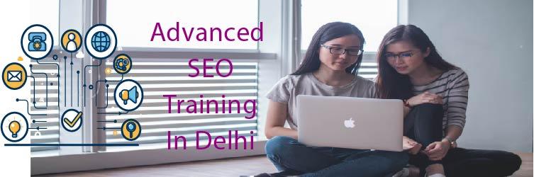 Advanced SEO Training in Delhi
