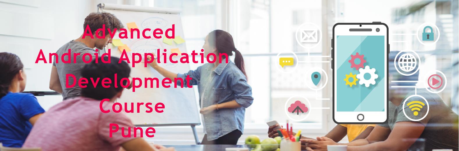 Advanced Android App Development course Pune