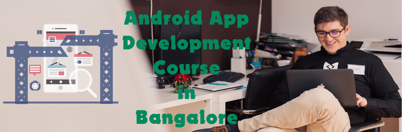 Android App development in Bangalore
