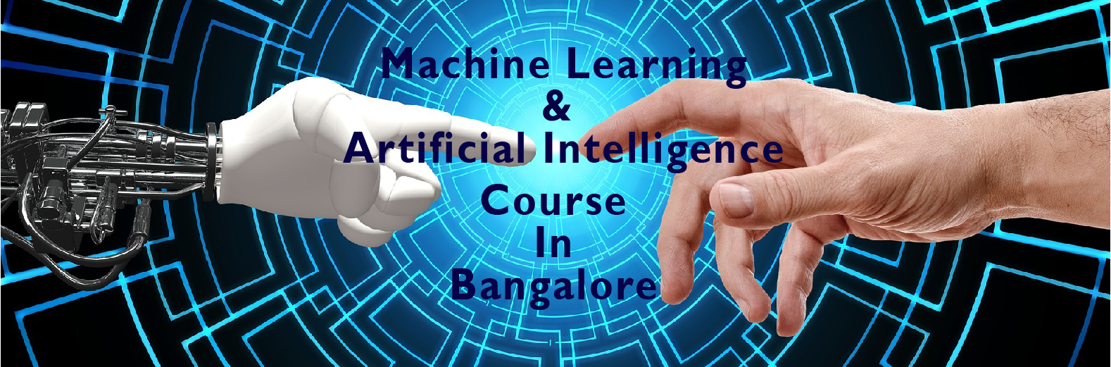 Machine Learning and Artificial Intelligence Bangalore
