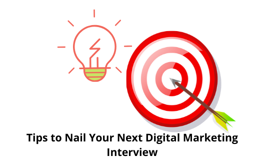 Tips to nail your next digital marketing interview