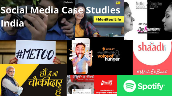 Social Media Case Studies India 2020